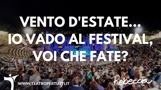 Vento d'estate, io vado al Festival voi che fate?