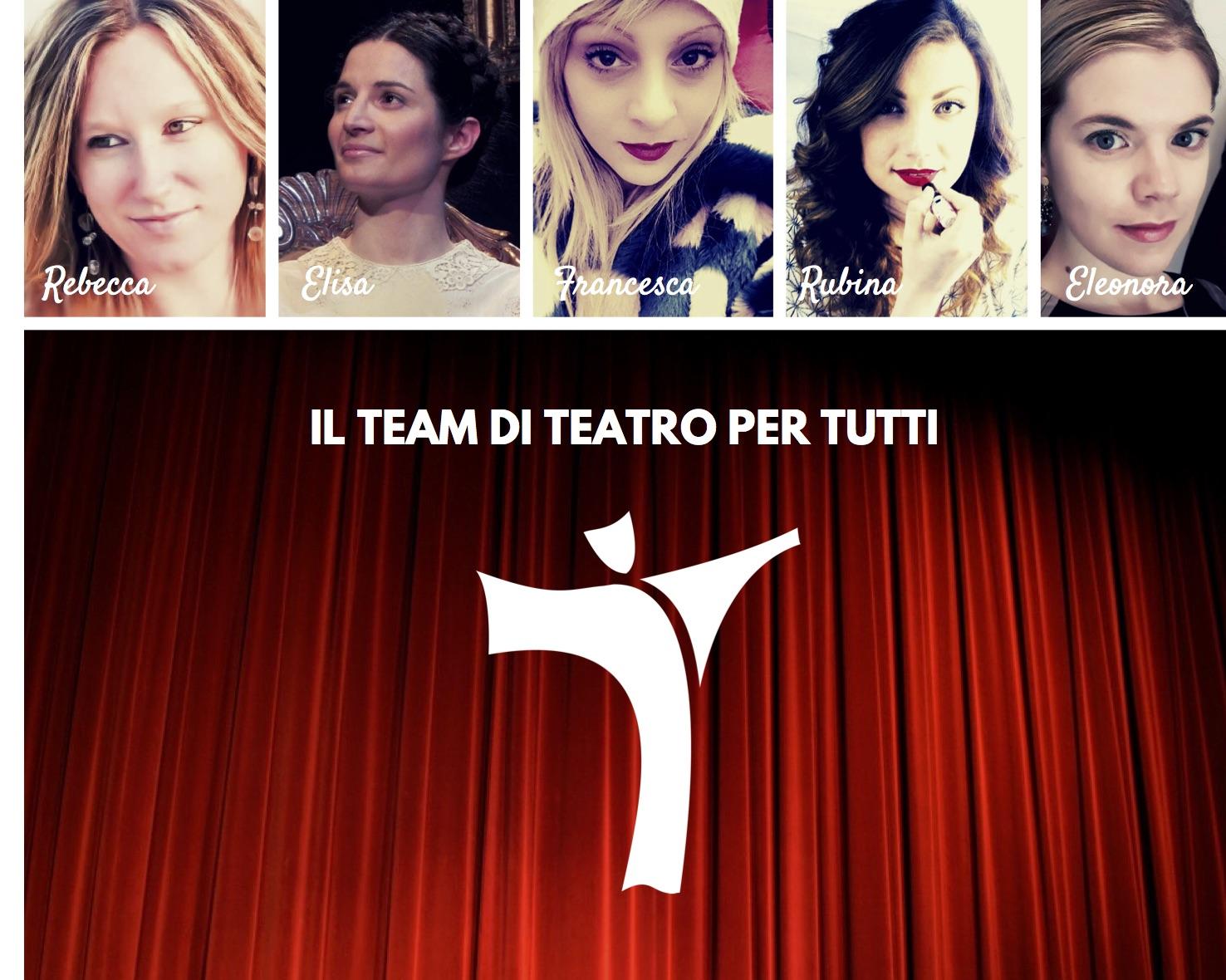 Il team di teatro per Tutti