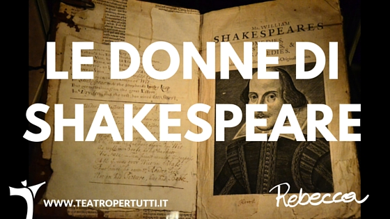 Le donne di Shakespeare
