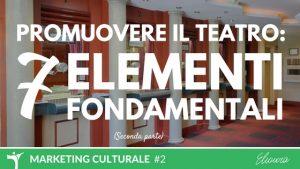 Promuovere-teatro-7-elementi-fondamentali