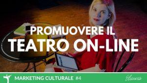 Promuovi il teatro online