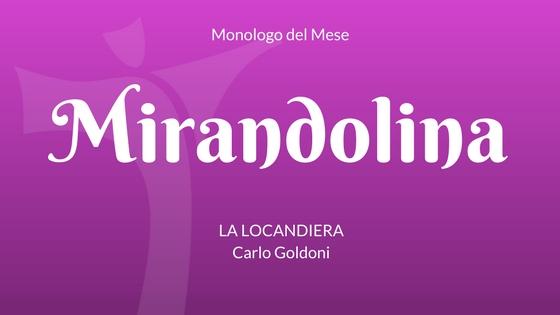 """Il monologo di Mirandolina, da """"La Locandiera"""" di Carlo Goldoni"""