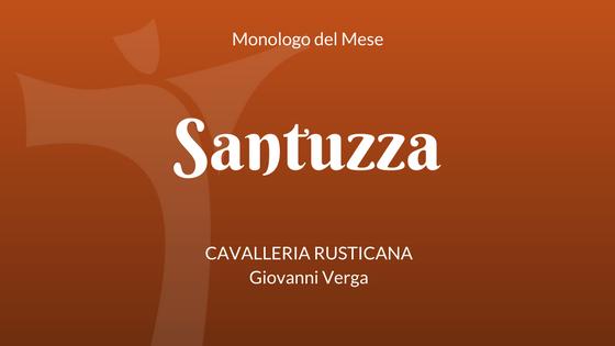 Monologo Santuzza, da Cavalleria rusticana di Verga
