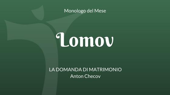 Monologo di Lomov, di checov