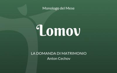 """Il monologo di Lomov, da """"La domanda di matrimonio"""" di Anton Cechov"""