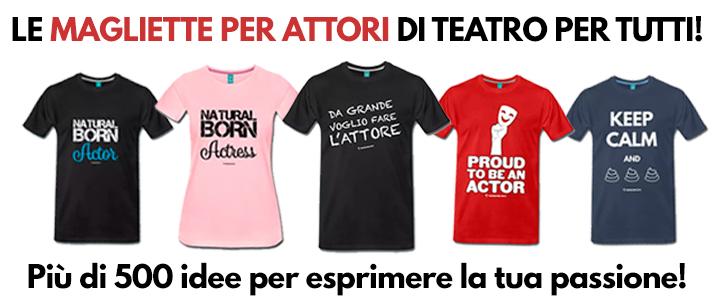 magliette per attori