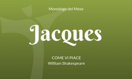 """Il Monologo di Jacques da """"Come vi piace"""" di W. Shakespeare"""