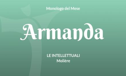 """Monologo di Armanda da """"Le Intellettuali"""" di Molière"""