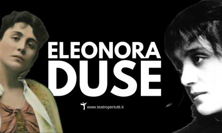 Eleonora Duse, la ragazzina che divenne una Diva.