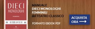 Monologhi Femminili autori antichi
