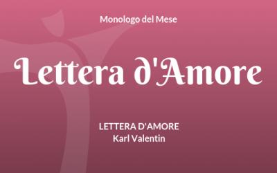 """Il Monologo """"Lettera d'Amore"""" di Karl Valentin"""