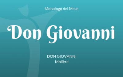 """Monologo di Don Giovanni dal """"Don Giovanni"""" di Molière"""