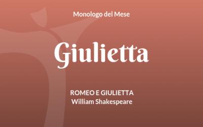 """Il Monologo di Giulietta, da """"Romeo e Giulietta"""" di Shakespeare"""