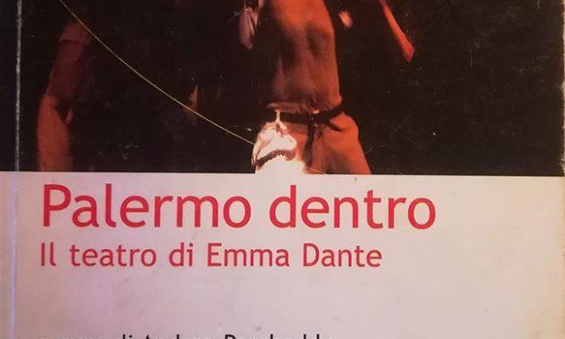 Palermo dentro. Il teatro di Emma Dante