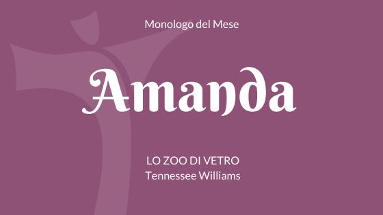 """Il Monologo di Amanda da """"Lo zoo di vetro"""" di Tennessee Williams"""