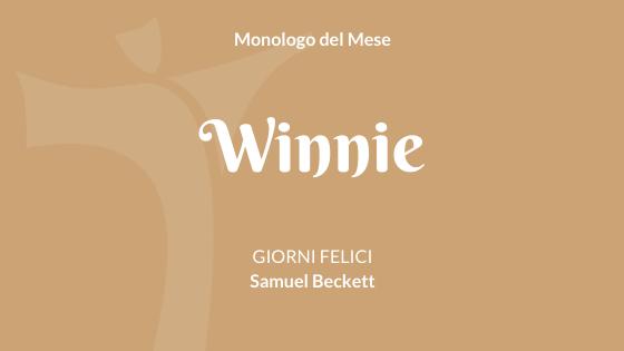 """Il monologo di Winnie da """"Giorni felici"""" di Samuel Beckett"""
